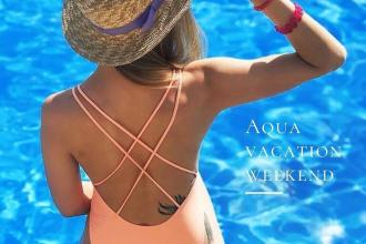 Aqua Vacation Weekend