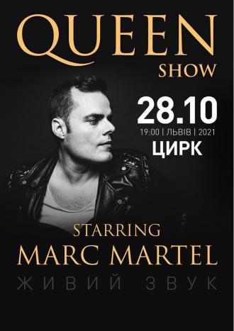 постер QUEEN SHOW. Starring Marc Martel. НА БІС!