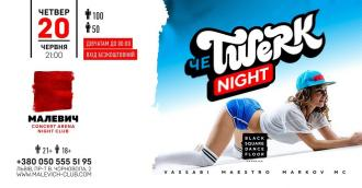 постер ЧеTwerk Night в Malevich Night Club