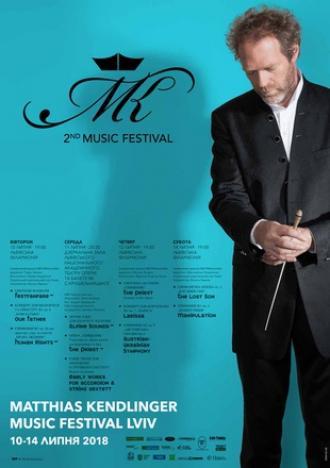 постер ІІ Міжнародний фестиваль музики Маттіаса Кендлінгера у Львові